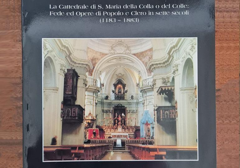 Mormanno – La cattedrale di S. Maria della Colla o del Colle: Fede ed Opere di Popolo e Clero in sette secoli (1183 – 1883)